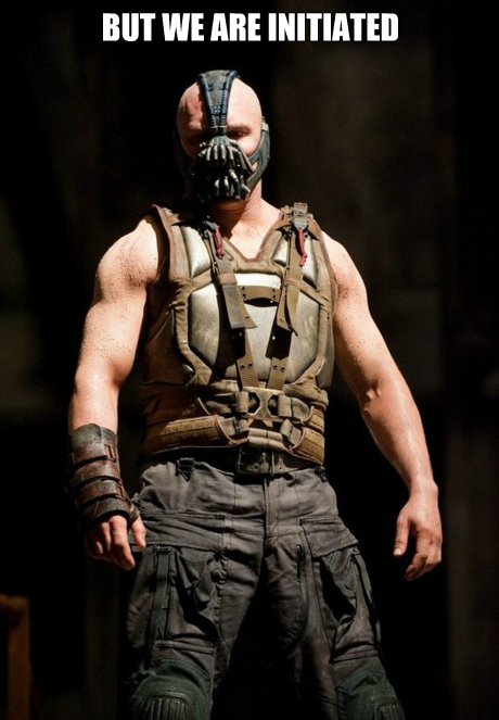 bane-but-we-are-initiated